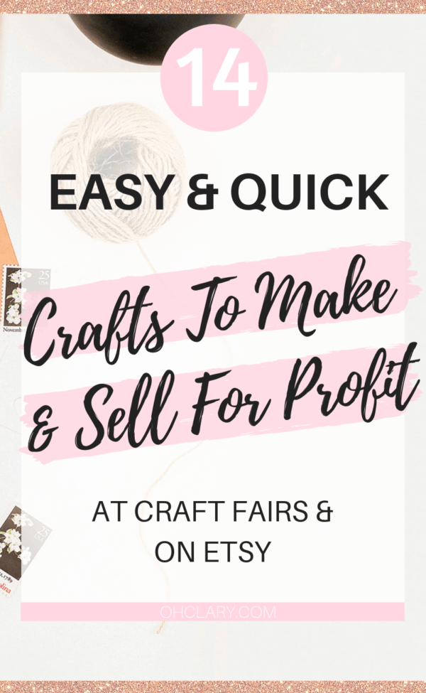 Easy Crafts That Make Money 14 Simple Crafts To Make And Sell For Extra Money