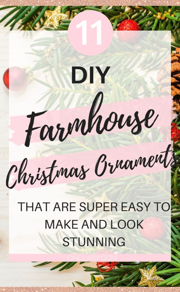 diy farmhouse christmas ornaments 11 rustic ornaments youll want in your home
