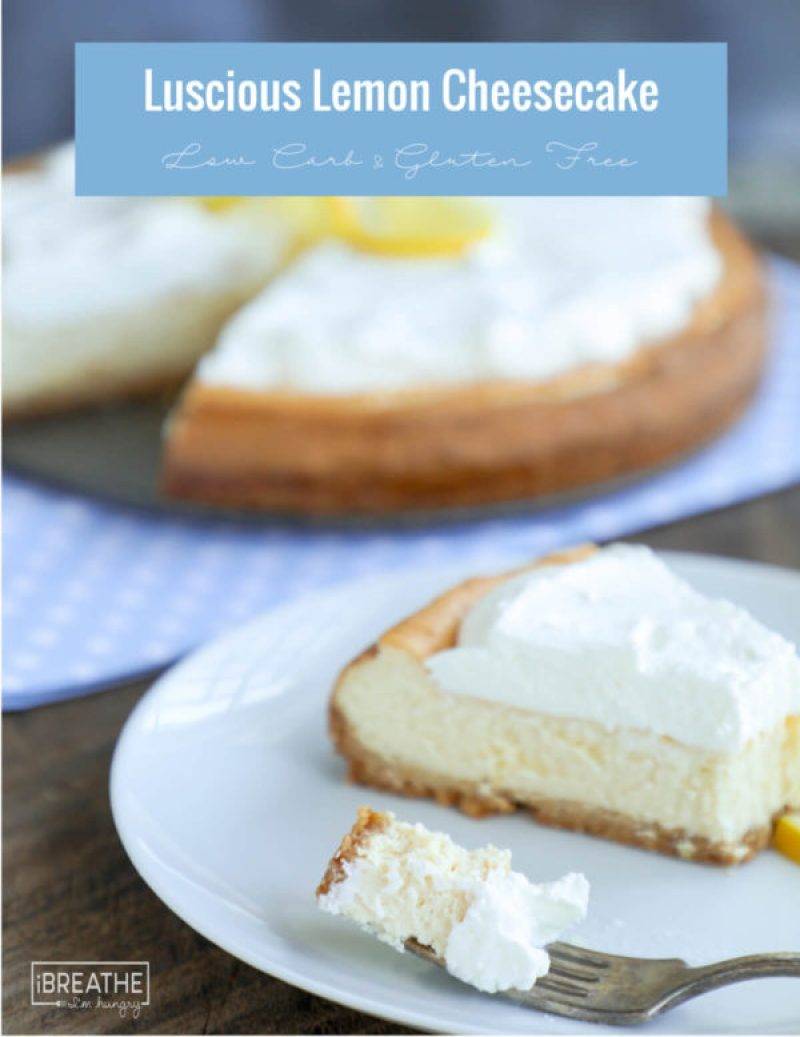 Lucious Lemon Low Carb Cheesecake | #ketorecipes #ketodiet #ketocheesecake #ketodessert #lowcarbdessert #ketosweets #lowcarbsweets