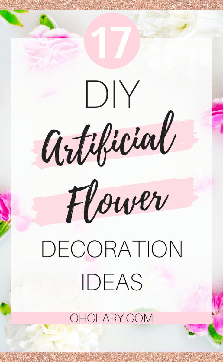 Looking for DIY Artificial Flower Decor Ideas? You are in the right spot because I have compiled a list of all my favourite DIY Artificial Flower Decoration Ideas! 7 Stunning Projects YOU can complete in only a couple of hours or less! #diyproject #diywedding #diyhomedecor #diyflowers