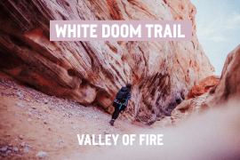 White Doom Trail - Valley of Fire - Nevada