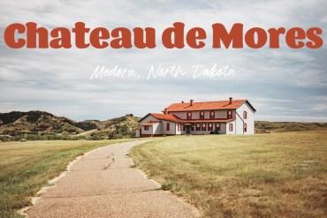 Chateau de Mores – en dröm om livet i vilda västern