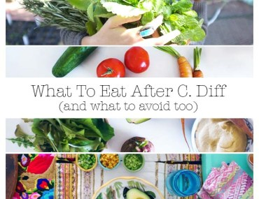 what to eat and avoid after c. diff.