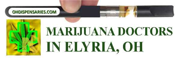 Marijuana doctor in Elyria