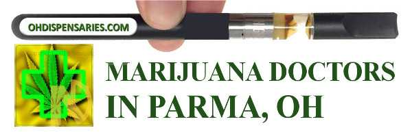 Marijuana doctor in Parma