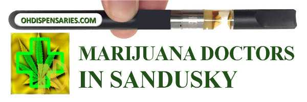 Marijuana doctor in Sandusky