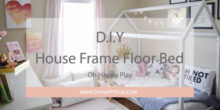DIY House Frame Floor Bed Plan - Oh Happy Play
