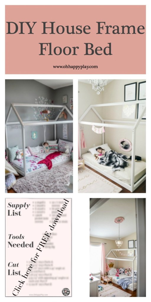 Diy House Frame Floor Bed Plan Oh Happy Play
