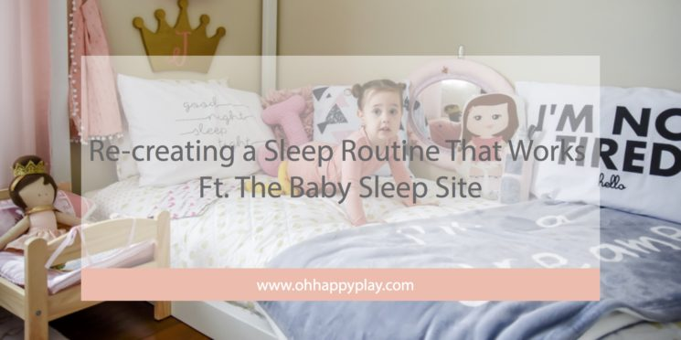 Re-creating a Sleep Routine That Works Ft. The Baby Sleep Site