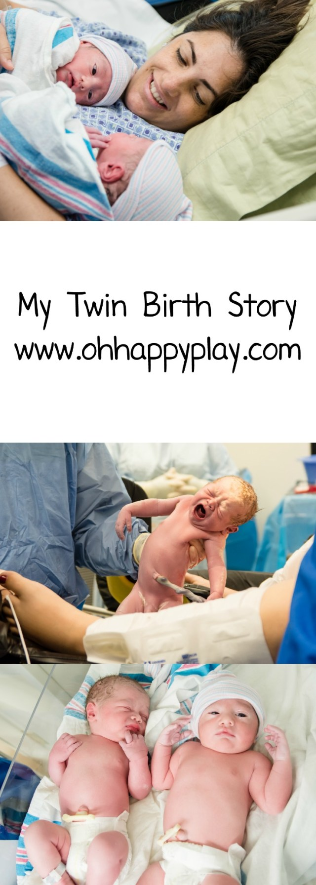 Florida Motherhood blogger, Oh Happy Play, shares her twins birth story. Find out more about Bradley & Beau's birth!