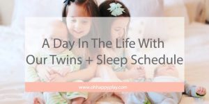sleep training, sleep schedule, baby sleep through the night tips, sleeping through the night, 8 week sample schedule, 9 week sample schedule, 10 week sample schedule, 11 week sample schedule, 12 week sample schedule, moms on call sample schedule, baby wise sample schedule, moms on call twins schedule, baby wise twin schedule, schedule for kids, schedule for babies, how to get baby to sleep through the night, STTN at 8 weeks old, twin schedule, feeding twins