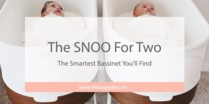 snoo, happiest baby, dr harp, snoo by happiest baby, snoo for twins, twin life, twin sleep schedule, baby sleep schedule, bassinet, smart bassinet, baby swing, baby sleepers, oh happy play, twin mom