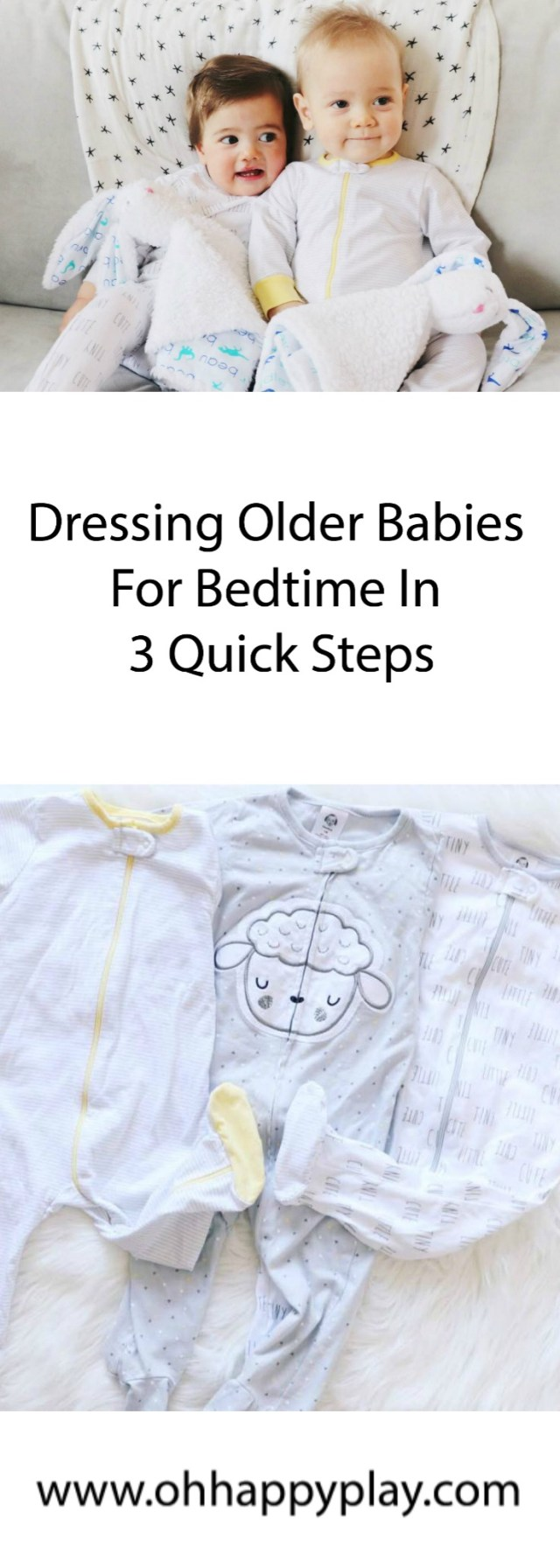 Gerber Essentials: Dressing Older Babies For Bedtime In 3 Quick Steps from Oh Happy Play, Florida Motherhood blogger. Check it out now!