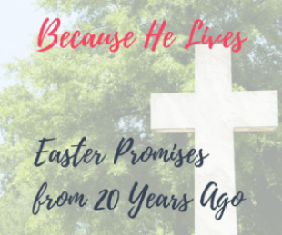 Easter - Because He Lives