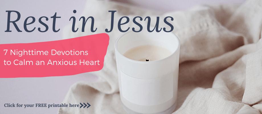Rest in Jesus Devotional