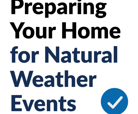 Preparing Your Home for Natural Weather Events