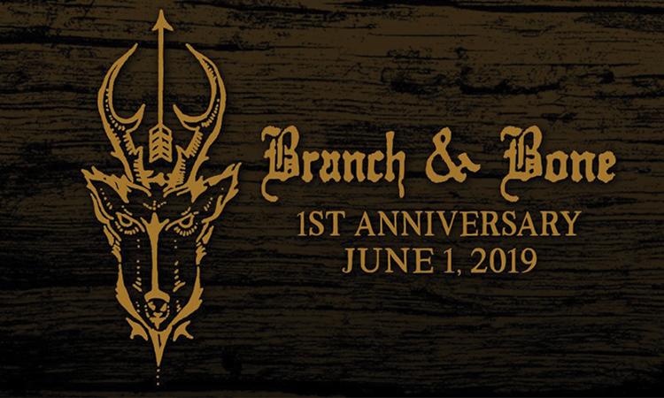 Branch & Bone 1st anniversary - June 1, 2019