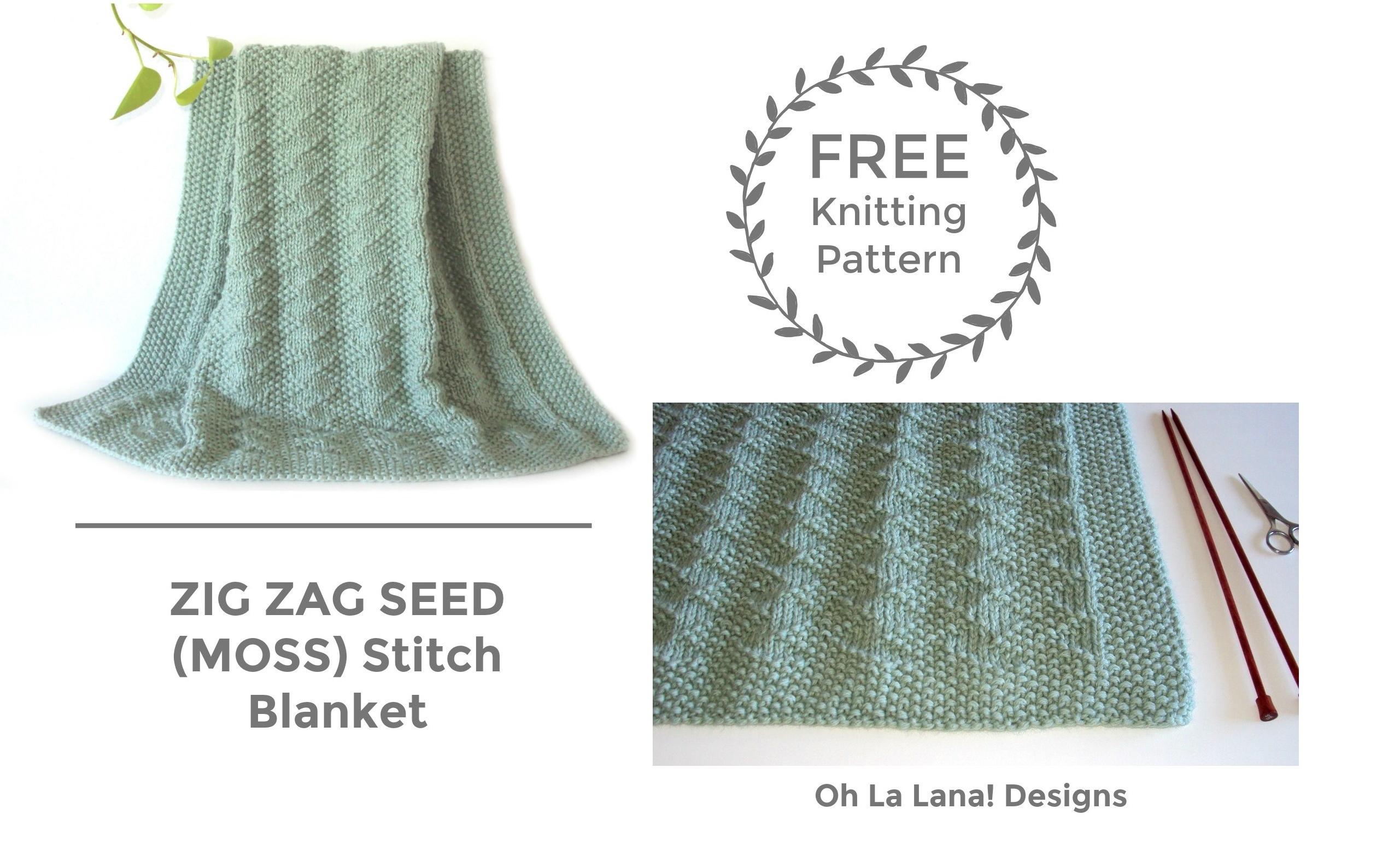 Zig Zag Seed / Moss Blanket FREE PATTERN - Oh La Lana