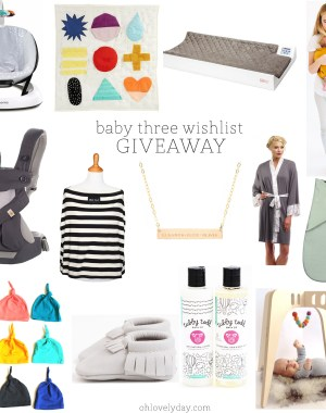 baby product wishlist for baby three + GIVEAWAY | Oh Lovely Day