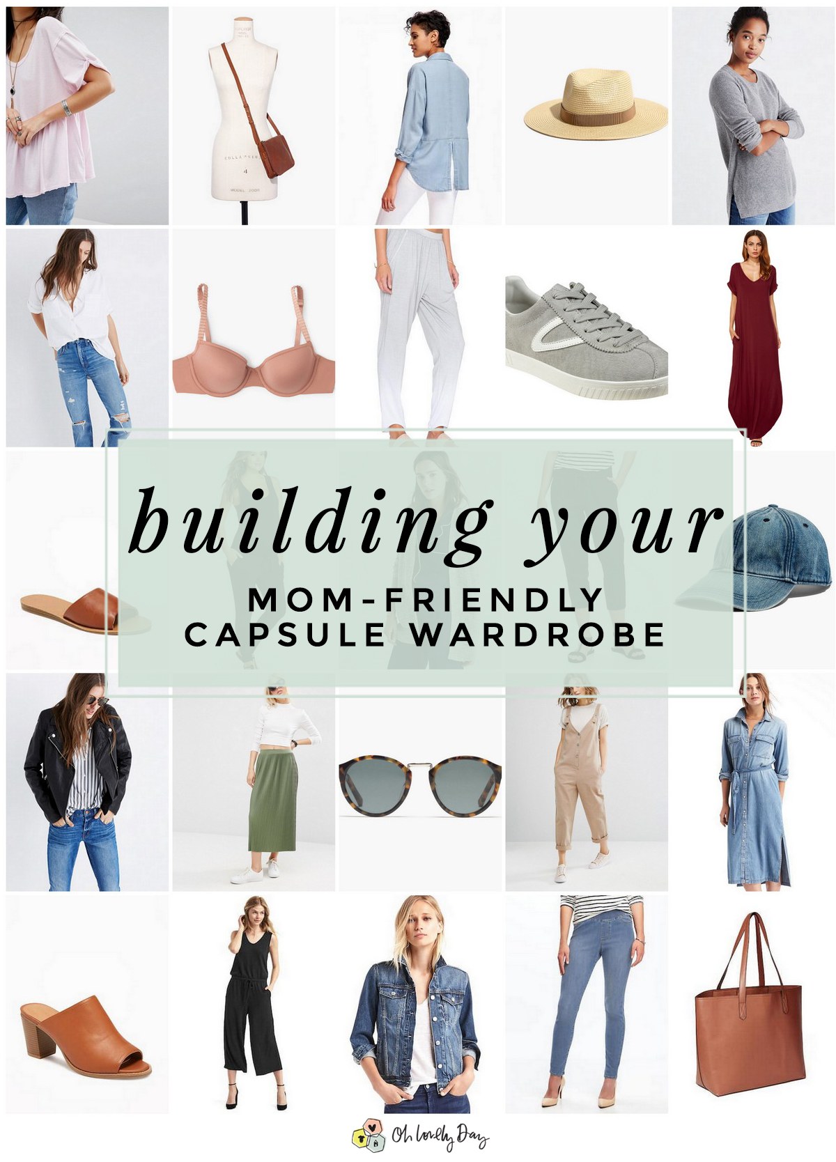 Creating a Mom Friendly Capsule Wardrobe Oh Lovely Day