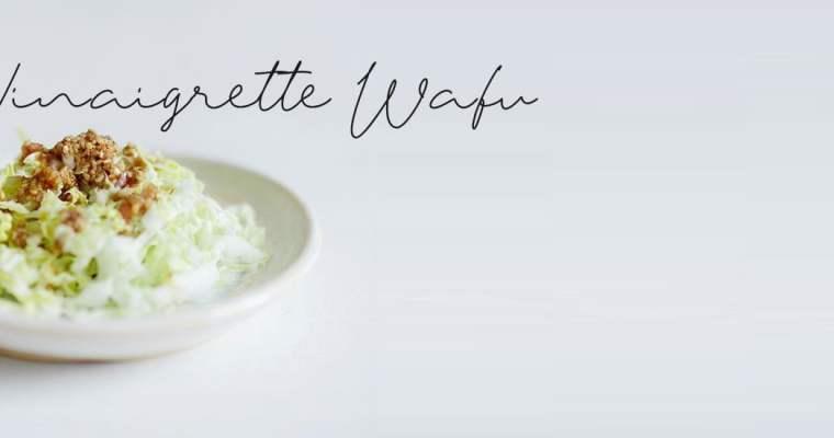 Vinaigrette Wafu pour égayer vos salades