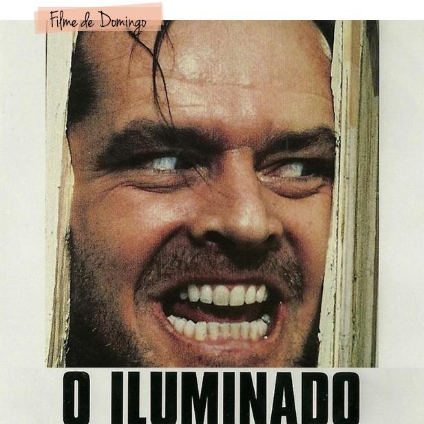filme o iluminado jack nicholson dica de filme blog the shining