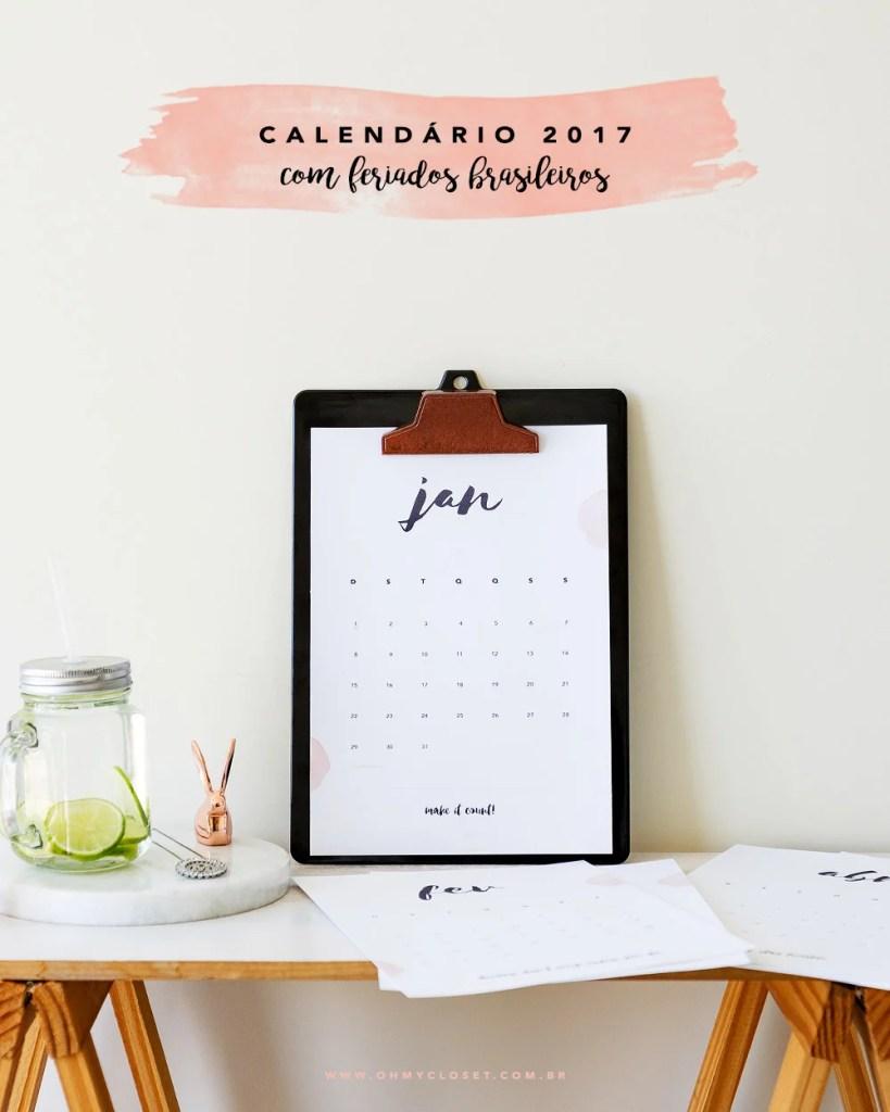 Calendário 2017 printable Oh My Closet Freebie da semana produtividade.