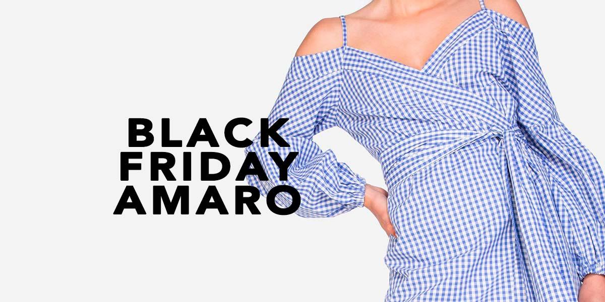 Black Friday Amaro, veja os melhores descontos e dicas do que comprar.