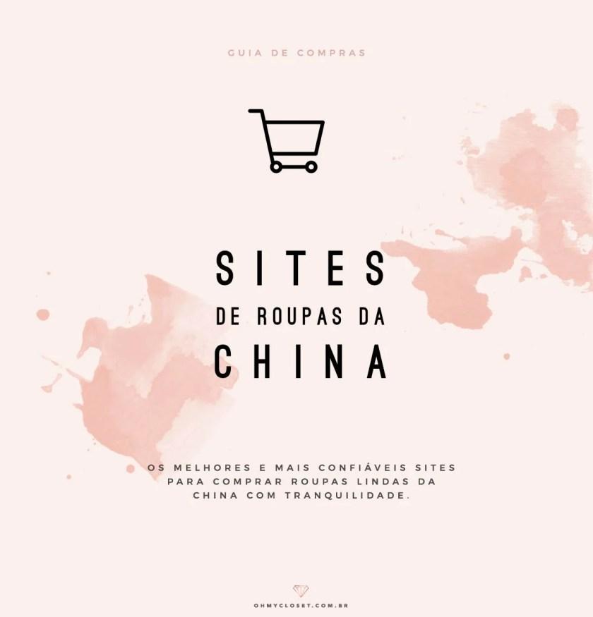 d27deacdf Os 3 Melhores Sites de Roupas da China - Oh My Closet!
