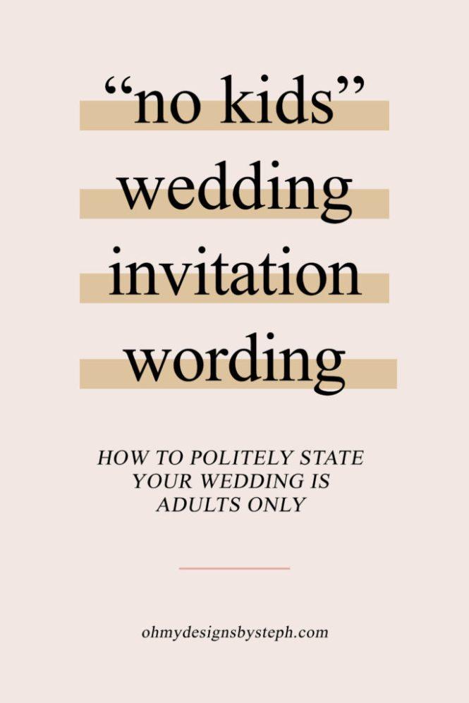 No Kids Wedding Invitation Wording