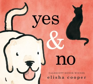 The cover of Yes & No shows a happy yellow lab and the back of a black cat.