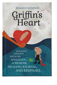 The cover of Griffin's Heart shows a drawing of a heart with a band-aid on it being handed to a drawing of a sad little girl.