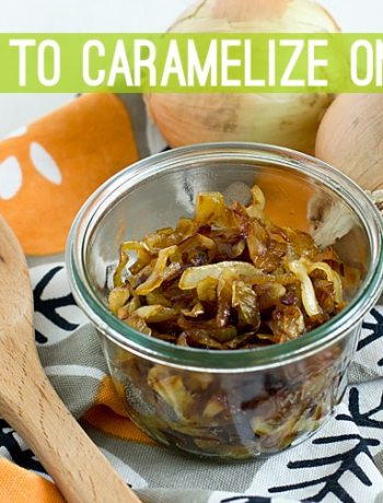 How to Caramelize Onions (Perfectly!)