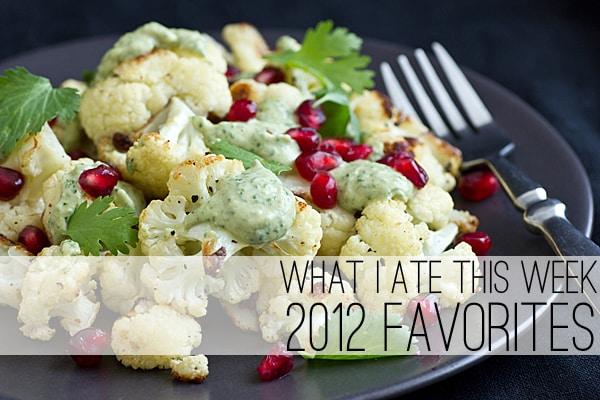 What I Ate This Week 2012 Favorites