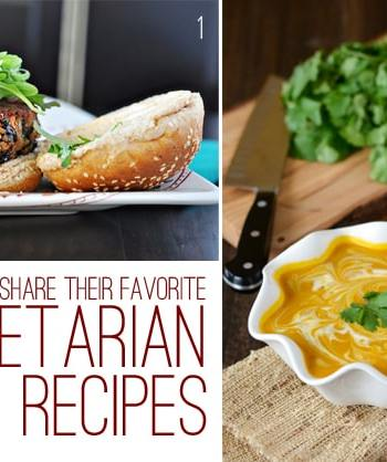 Bloggers Share Their Favorite Vegetarian Recipes