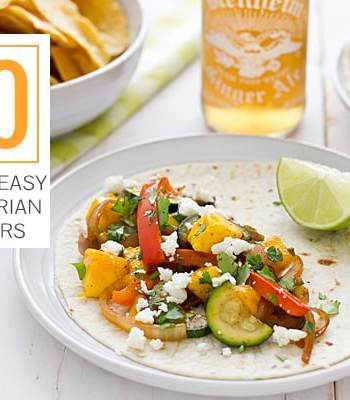 50 Quick + Easy Vegetarian Dinners