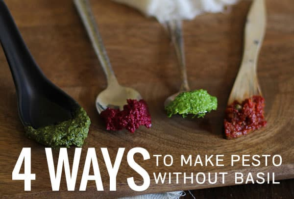 15 Creative Pesto Recipes You Need to Try: 4 Ways to Make Pesto Without Basil