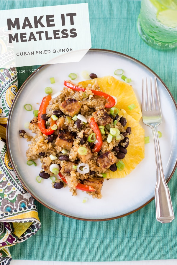 Cuban Fried Quinoa with Black Beans & Smoky Tempeh