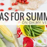 Ideas for Summer on Oh My Veggies