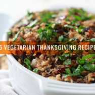 85 Vegetarian Thanksgiving Recipes