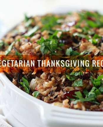 85 Vegetarian Thanksgiving Recipes