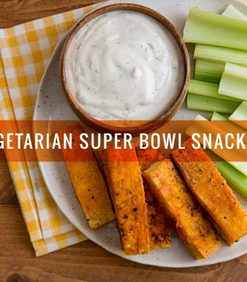 20 Vegetarian Super Bowl Snack Ideas