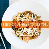 68 Delicious Ways to Use Tofu