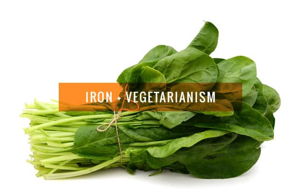 Iron: What Every Vegetarian Should Know