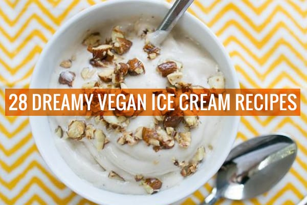 28 dreamy vegan ice cream recipes an easy vegan ice cream tutorial avocados bananas and non dairy milks all make amazing flavorful ice cream bases here are 28 great homemade vegan ice cream recipessome chocolaty ccuart Choice Image