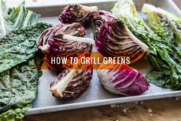 How to Grill Greens