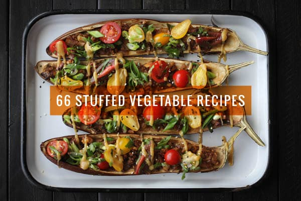 66 Stuffed Vegetable Recipes