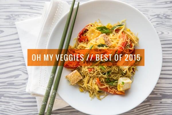 Oh My Veggies Best of 2015