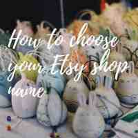 How to decide on your Etsy shop name