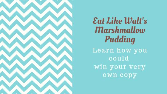 Eat Like Walt's Marshmallow Pudding